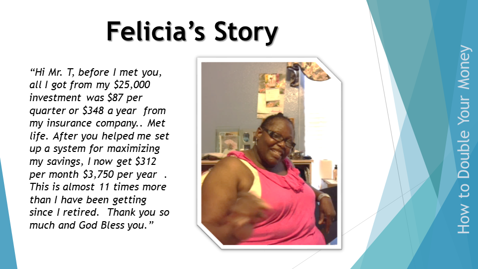 Felicia O's Success Story